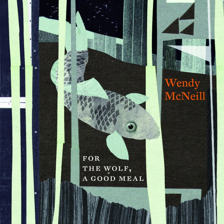 Wendy McNeill - for the Wolf, a good meal